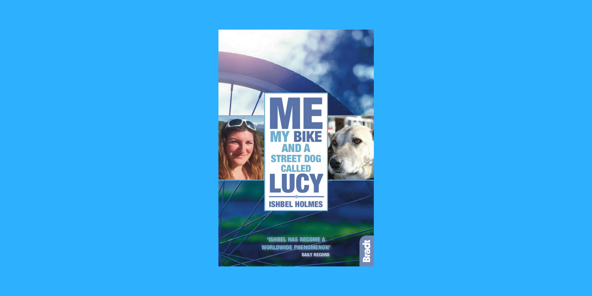 Pre-order book in UK: ME, MY BIKE AND A STREET DOG CALLED LUCY